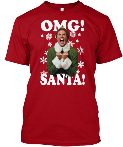 Omg Santa   Chrismas Deep Red T-Shirt Front