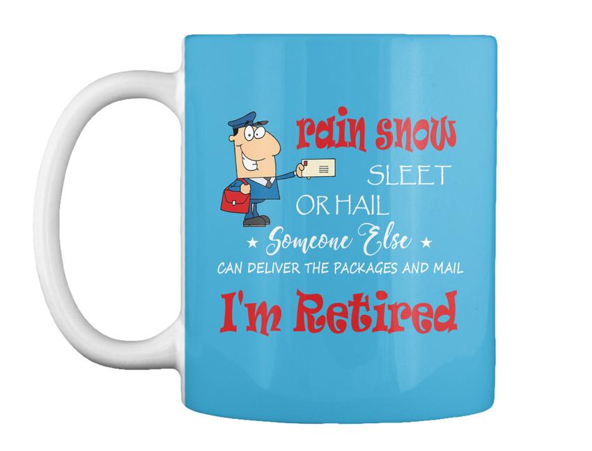 miniature 33 - Funny Retired Postal Worker Mailman Tee - Rain Suck Sleet Or Gift Coffee Mug