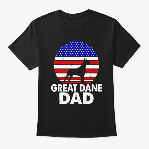 Distressed American Flag Great Dane Dad Black T-Shirt Front