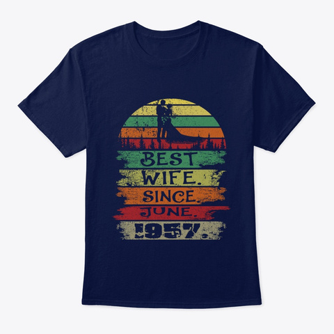 Best Wife Since June 1957 Vintage Unisex Tshirt