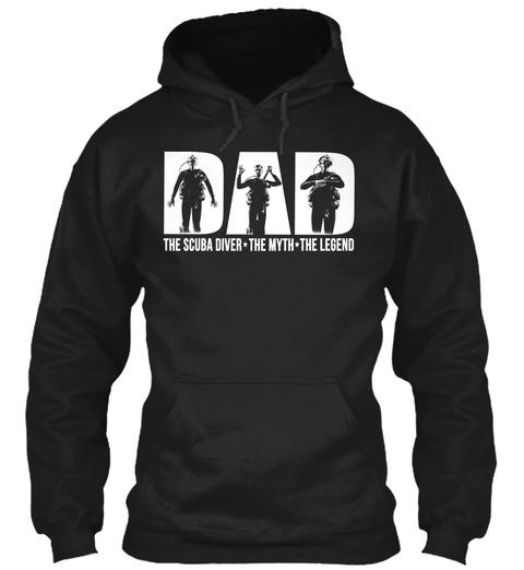 The Scuba Diver The Myth The Legend Black Sweatshirt Front