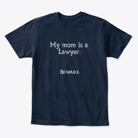 Mom's A Lawyer New Navy T-Shirt Front