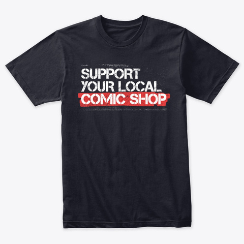 Support Your Local Comic Shop Vintage Navy T-Shirt Front