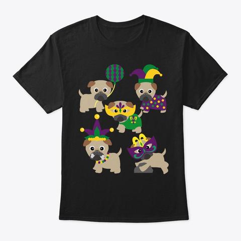 Mardi Gras Gift For Pug Lover Black T-Shirt Front