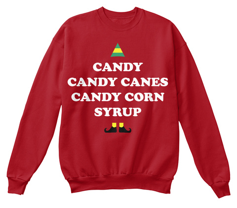 Candy Candy Canes Candy Corn Syrup Deep Red  Sweatshirt Front