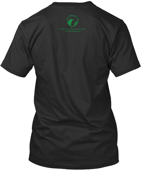 Aha Panana Leo Lola Ka Olelo Hawai'i Black T-Shirt Back