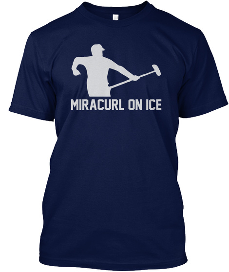 e69f02052 Miracurl On Ice T Shirts Funny Curling - MIRACURL ON ICE Products ...
