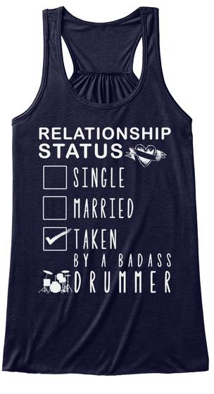 Relationship Status Single Married Taken By A Badass Drummer Midnight T-Shirt Front