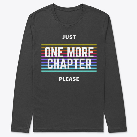Just One More Chapter Black T-Shirt Front