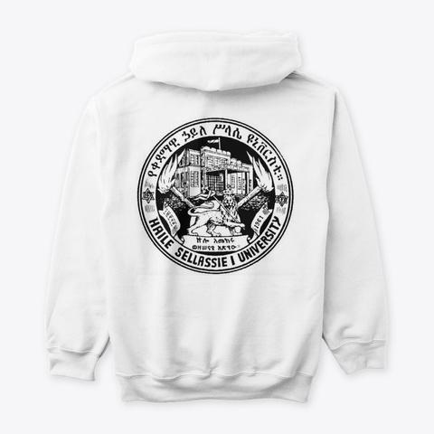 Qedamawi Haile Selassie College  Hoodie White T-Shirt Back