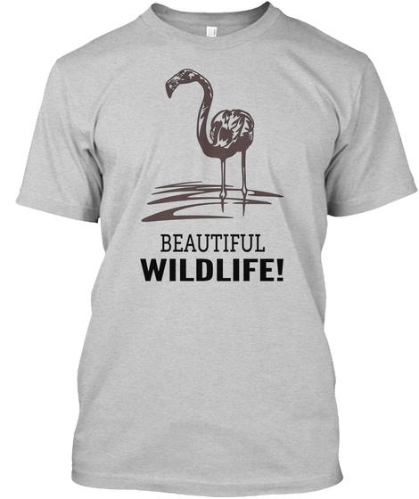 Beautiful Wildlife Light Steel T-Shirt Front