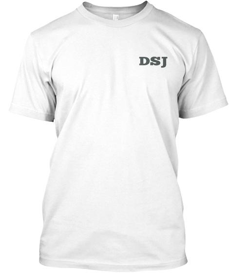 Dsj White T-Shirt Front