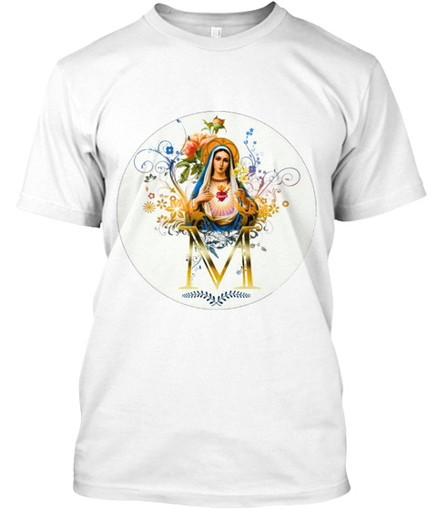 Immaculate Heart Of Mary White T-Shirt Front