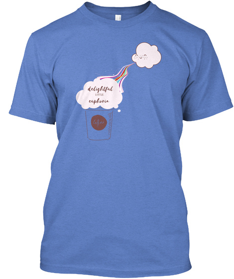 Delightful  Euphoria, Rainbow, Coffee Heathered Royal  T-Shirt Front