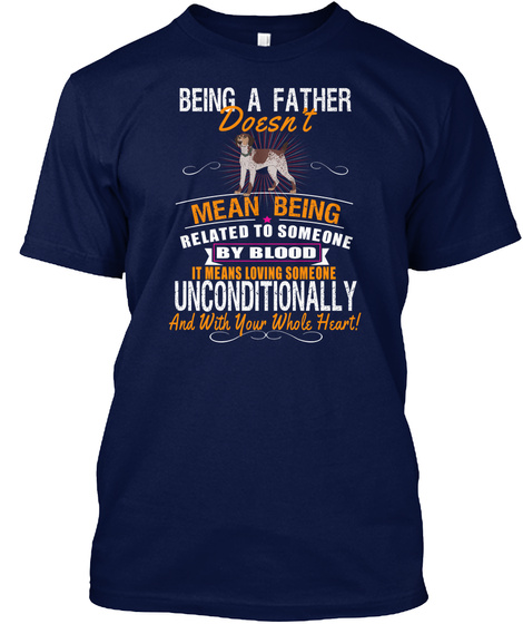 Being A Father Love Shorthaired Pointer Navy T-Shirt Front