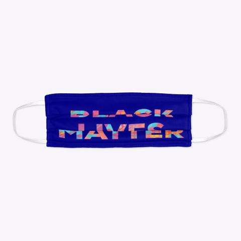 Cool Tie Dye Black Lives Matter Mask Deep Navy T-Shirt Flat