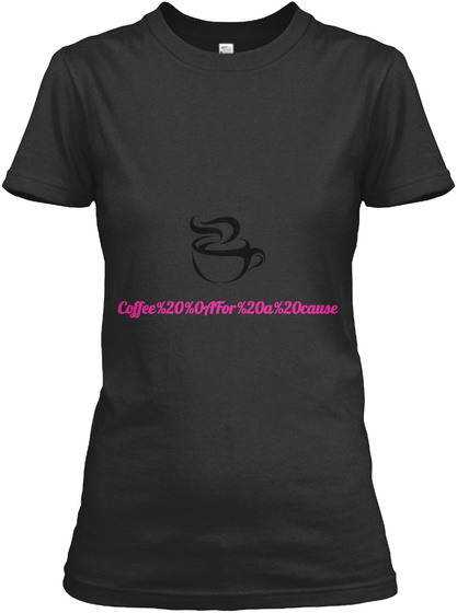 Coffee For A Cause Black T-Shirt Front