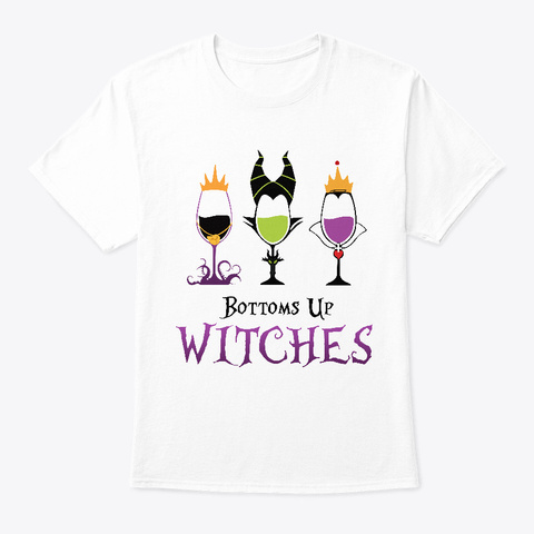 Funny Halloween Bottoms Up Witches Shirt White T-Shirt Front