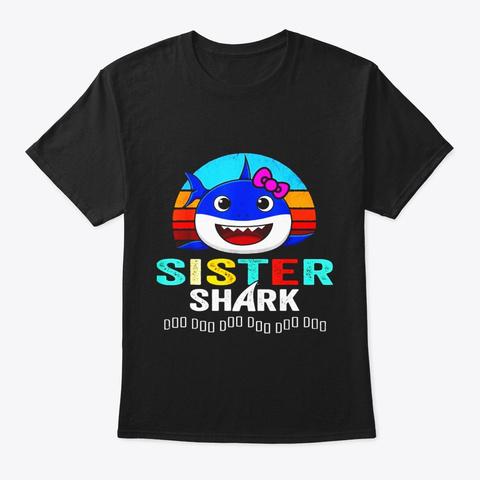 Sister Shark Doo Doo Doo Shirt Black T-Shirt Front