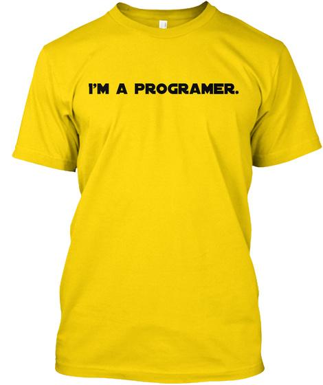 I'm A Programer. Daisy T-Shirt Front