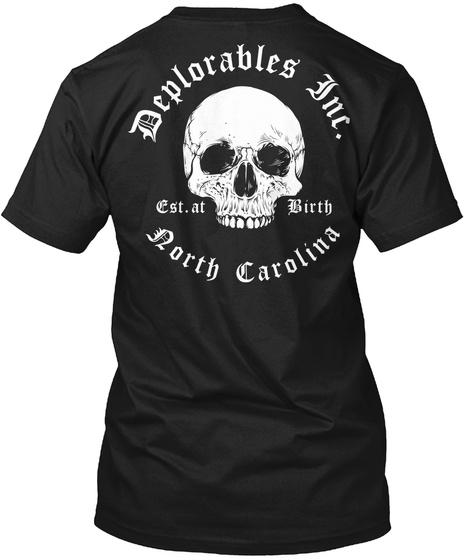 Deplorables Inc. Est. At Birth North Carolina Black Camiseta Back