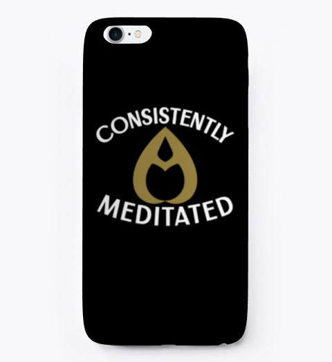 Consistently Meditated Black T-Shirt Front