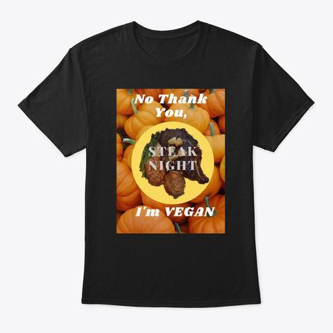 No Thank You I'm Vegan Black Camiseta Front