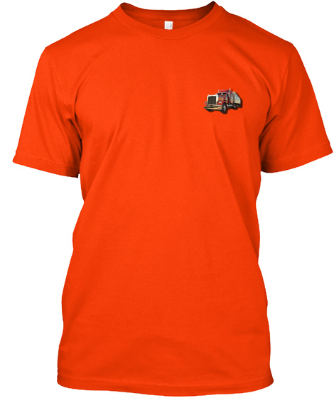 Sarcastic Trucker Shirt Orange T-Shirt Front