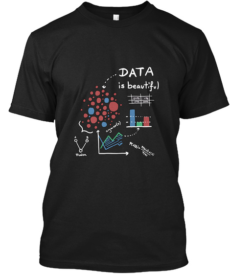 Data Is Beautiful Black T-Shirt Front
