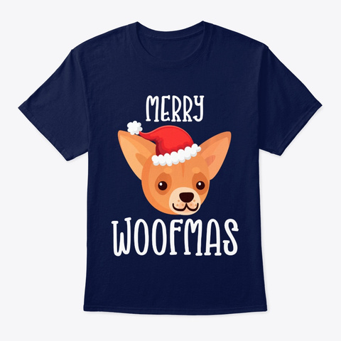 Chihuahua Dog Merry Woofmas Shirt Navy T-Shirt Front