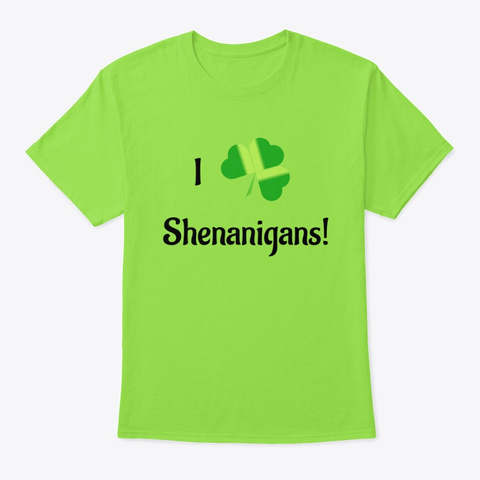 St. Patrick's Day Shamrock Shenanigans  Lime T-Shirt Front