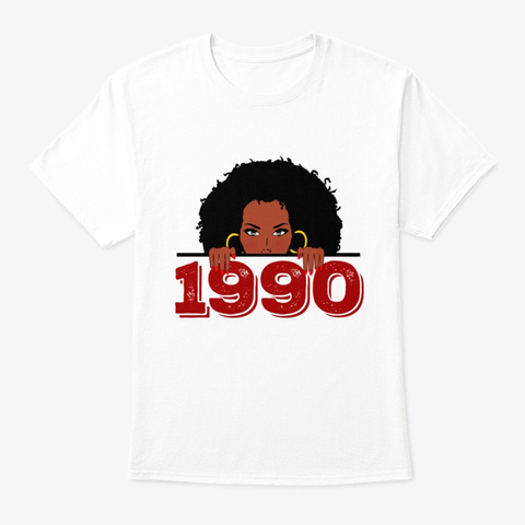 Black Queen 1990  29th Birthday Shirt White T-Shirt Front