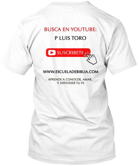 Busca En Youtube White T-Shirt Back