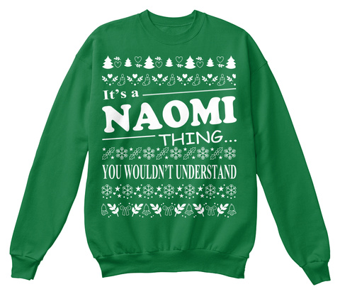 It's A Naomi Thing You Wouldn't Understand Kelly Green  T-Shirt Front