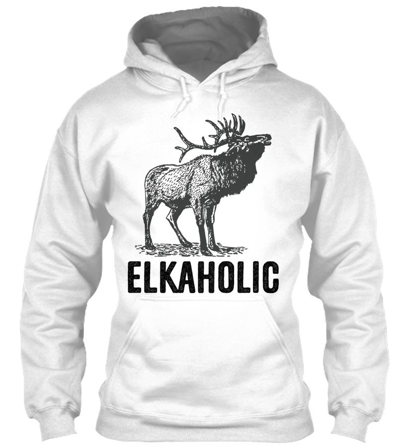 Elkaholic Funny Elk Hunting Hoodie Tee Unisex Tshirt