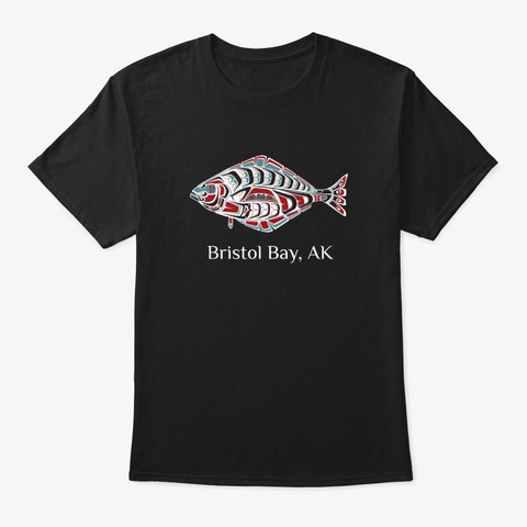 Bristol Bay, Alaska Halibut Pnw Black T-Shirt Front