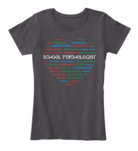 Scholl Psychologist Awareness Competence Care Understand Right Of Privacy Collaboration Assistance Nl Heathered Charcoal  T-Shirt Front