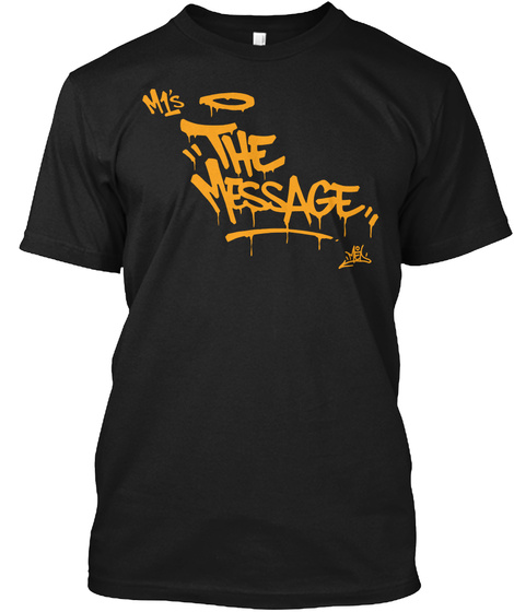 M1's The Message Black T-Shirt Front