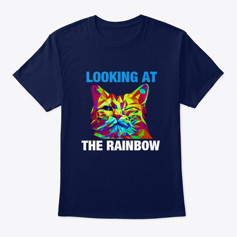 Looking At The Rainbow Navy T-Shirt Front