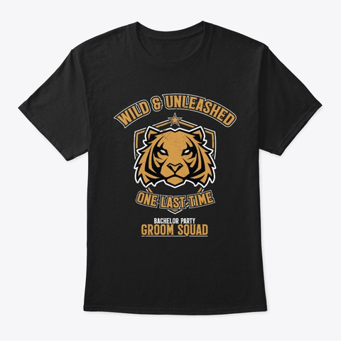 Wild & Unleashed One Last Time Gr. Squad Black T-Shirt Front