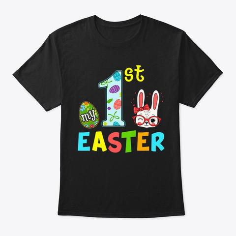My 1st Easter  Shirts Black T-Shirt Front