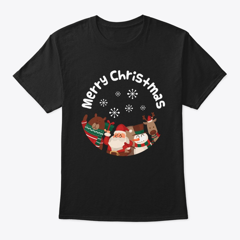 Merry Christmas Design Funny Gift For Black T-Shirt Front