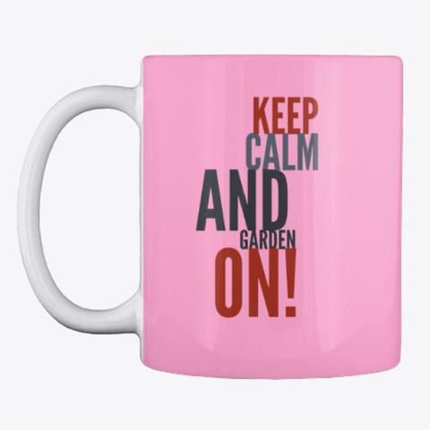 Gardening Slogan Mug, Cup, China,Drink Pink Camo T-Shirt Front