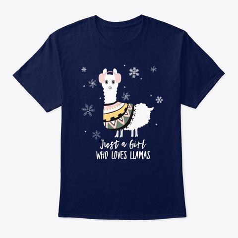 Just A Girl Who Loves Llamas Gift Navy T-Shirt Front