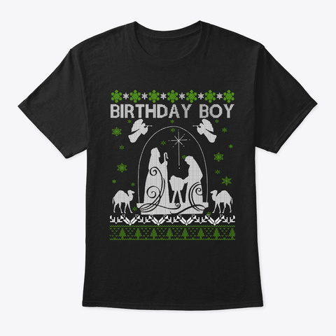 Jesus Birthday Boy Ugly Christmas Sweate Black T-Shirt Front