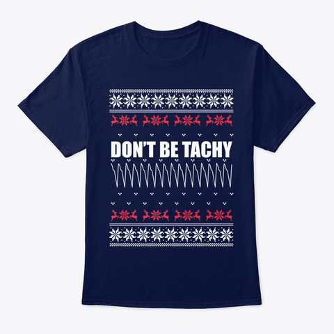Dont Be Tachy Gift Emt Nurse Paws Tee Navy T-Shirt Front