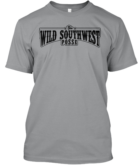 The Wild South West Posse Sport Grey T-Shirt Front