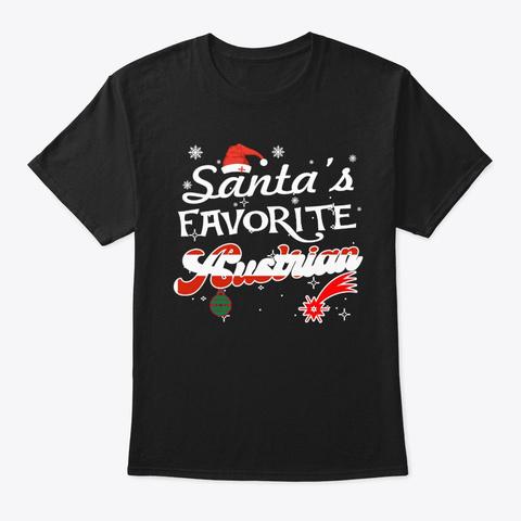 Santa's Favorite Austrian Xmas Gifts Black T-Shirt Front