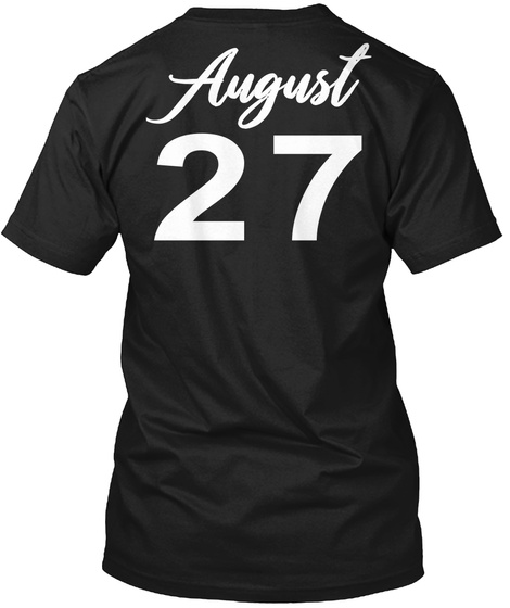 August 27   Virgo Black T-Shirt Back