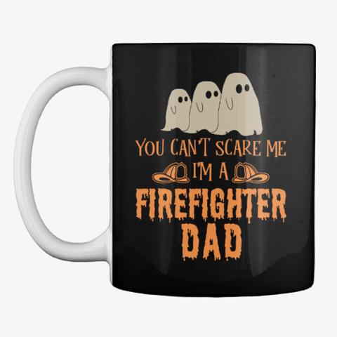 Firefighter Dad Halloween Mug Black Mug Front